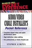 Audio/video Cable Installer's Pocket Guide (Mcgraw-Hill Pocket Reference) (English Edition)
