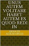 Unus Autem Volitare Habet Autem Es Quod Redi In (Italian Edition)