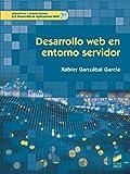 Desarrollo Web En Entorno Servidor: 80 (Informática Y Comunicaciones)